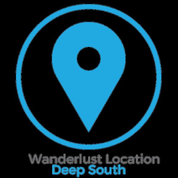 Wanderlust Location Deep South
