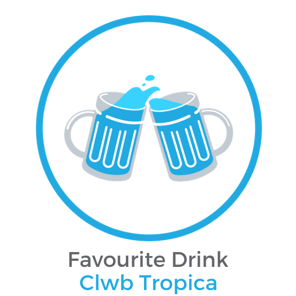 Favourite Drink Clwb Tropica