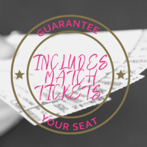 Match Tickets Included